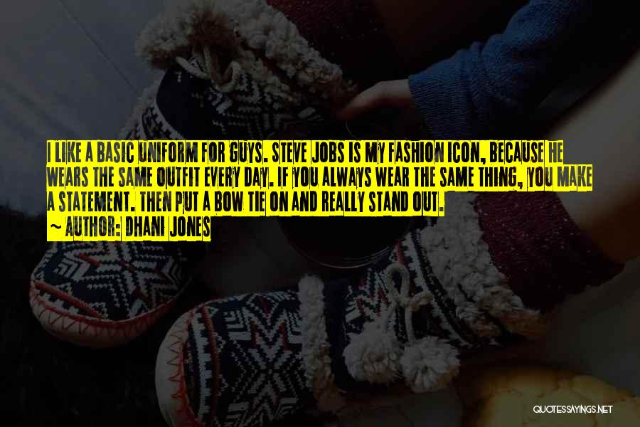 Stand Out Like A Quotes By Dhani Jones