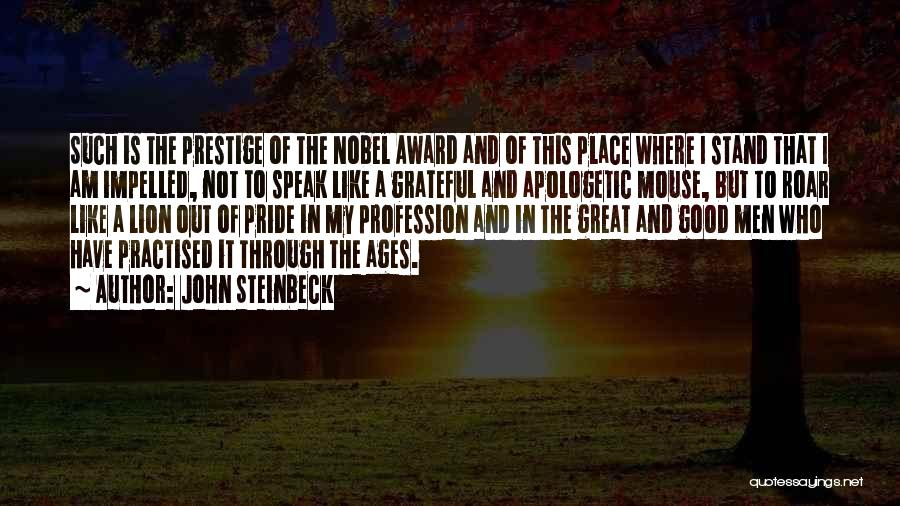 Stand Out Like A Quotes By John Steinbeck