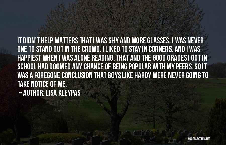 Stand Out Like A Quotes By Lisa Kleypas