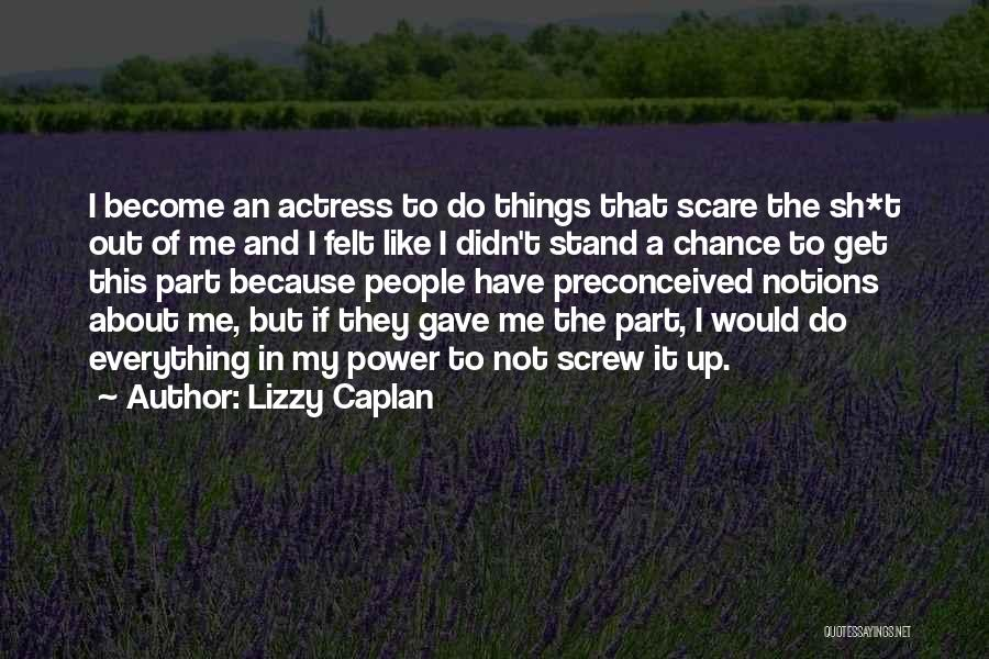Stand Out Like A Quotes By Lizzy Caplan