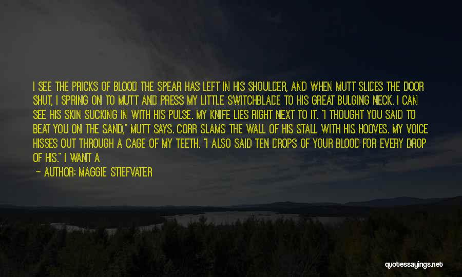 Stand Out Like A Quotes By Maggie Stiefvater