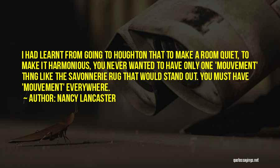 Stand Out Like A Quotes By Nancy Lancaster