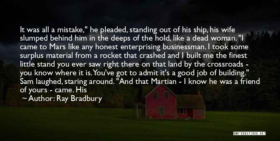 Stand Out Like A Quotes By Ray Bradbury