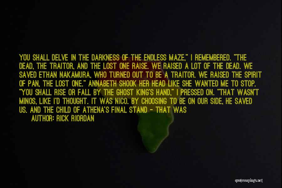 Stand Out Like A Quotes By Rick Riordan