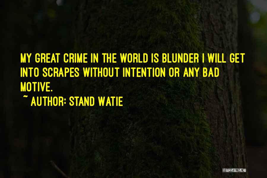 Stand Watie Quotes 433696