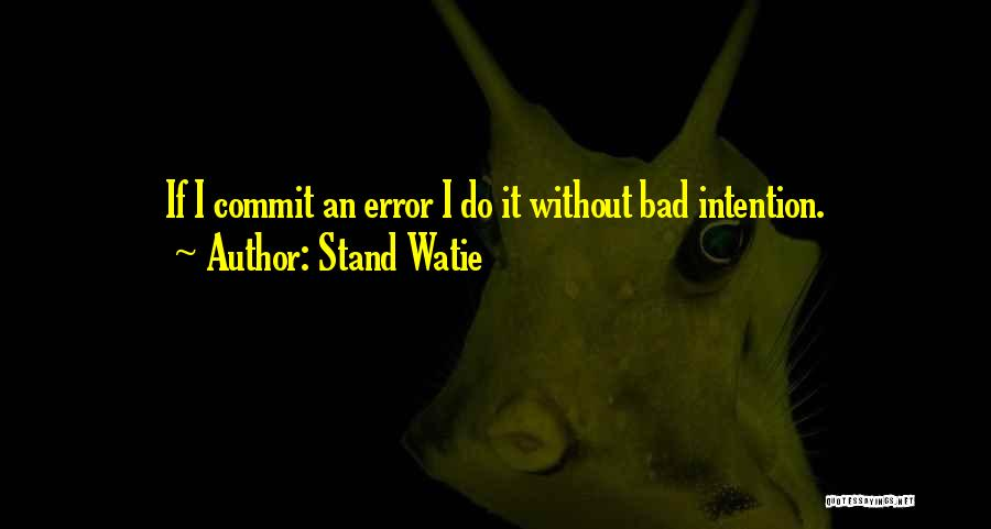 Stand Watie Quotes 722104