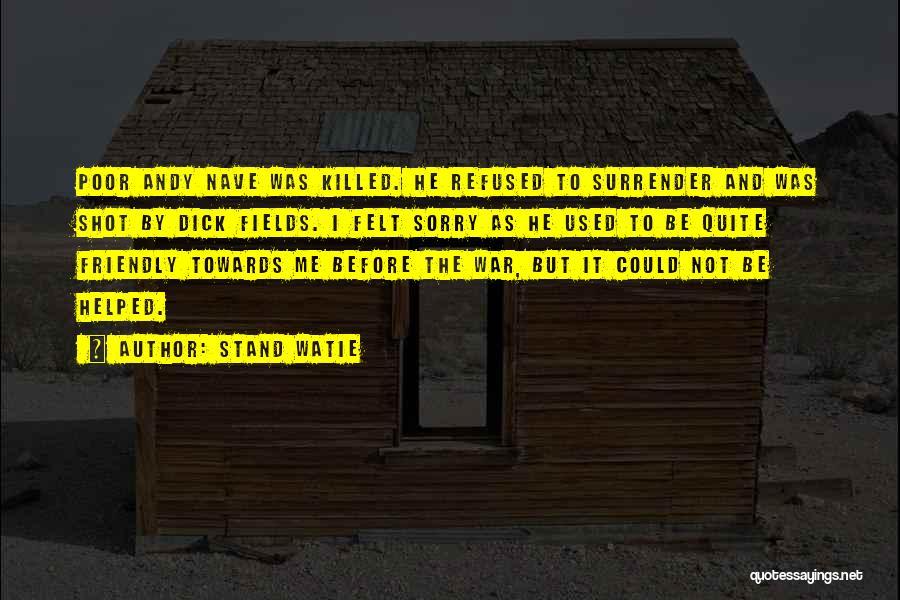 Stand Watie Quotes 731930