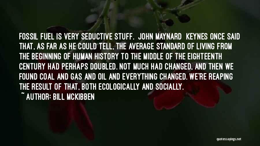 Standard Oil Quotes By Bill McKibben
