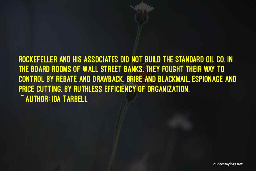 Standard Oil Quotes By Ida Tarbell