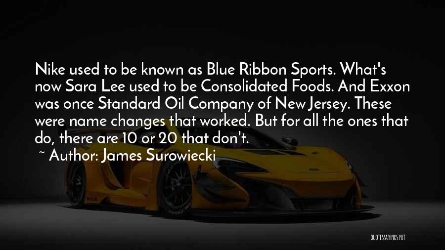 Standard Oil Quotes By James Surowiecki