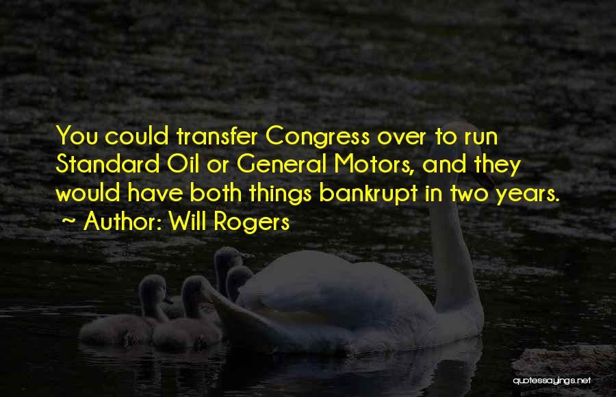 Standard Oil Quotes By Will Rogers