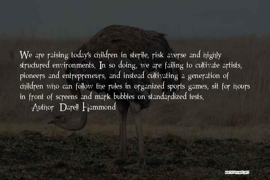 Standardized Tests Quotes By Darell Hammond
