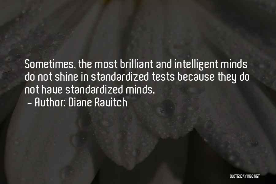 Standardized Tests Quotes By Diane Ravitch