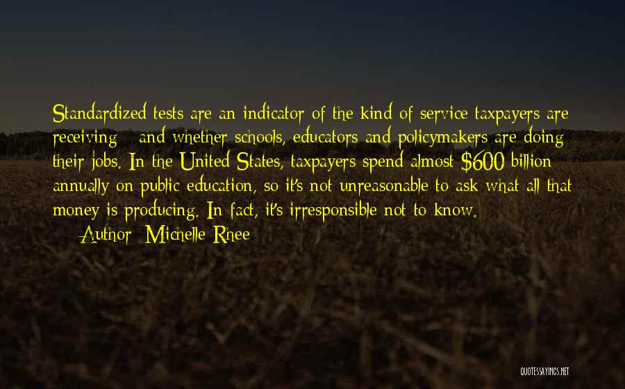 Standardized Tests Quotes By Michelle Rhee