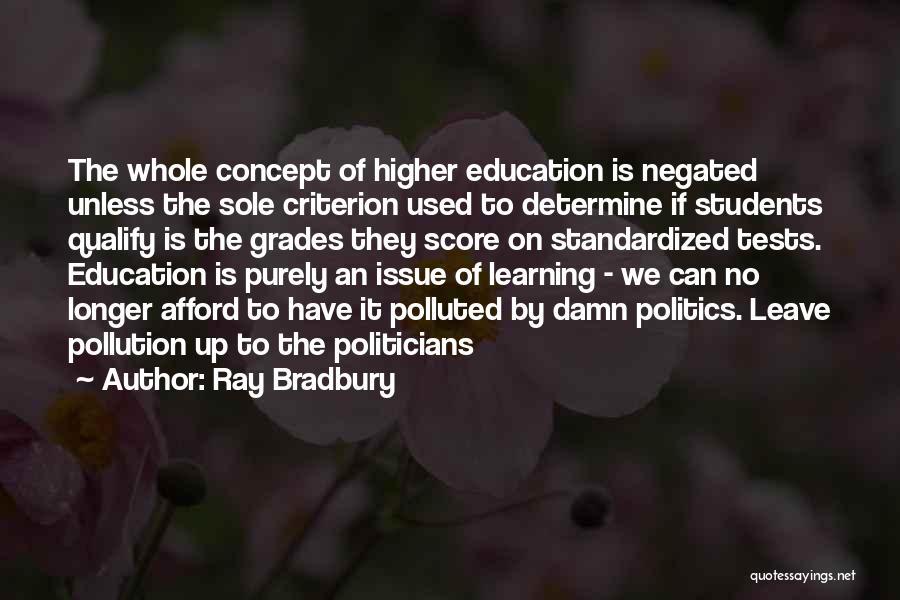 Standardized Tests Quotes By Ray Bradbury