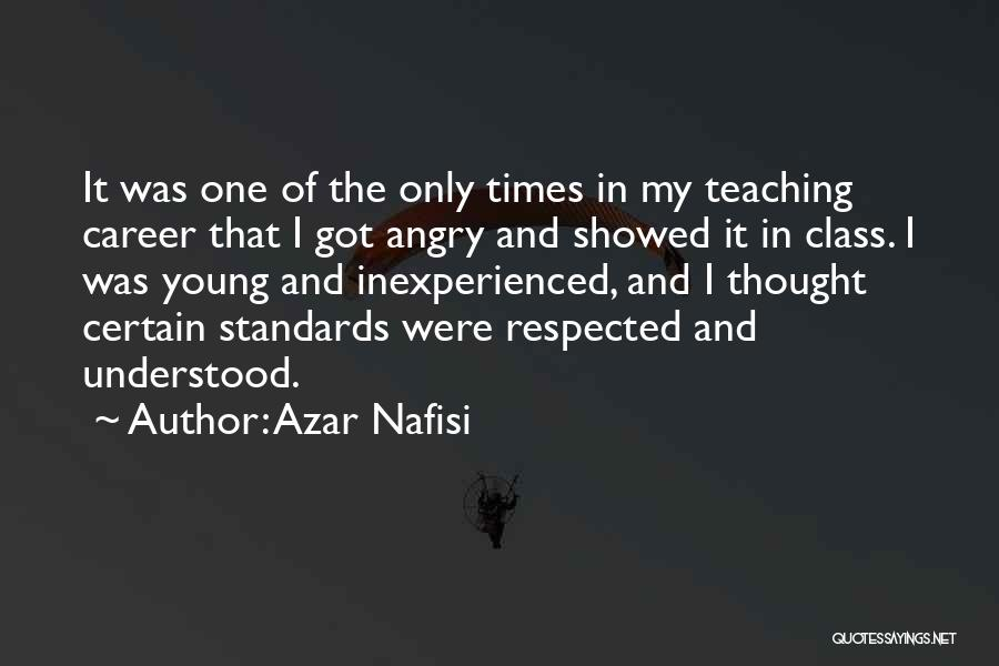 Standards And Respect Quotes By Azar Nafisi