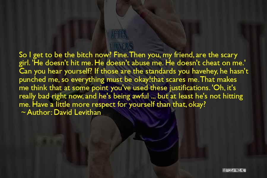 Standards And Respect Quotes By David Levithan