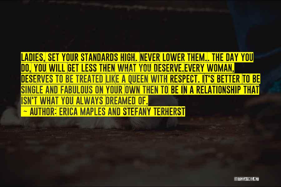 Standards And Respect Quotes By Erica Maples And Stefany Terherst