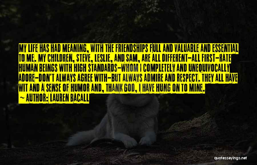Standards And Respect Quotes By Lauren Bacall
