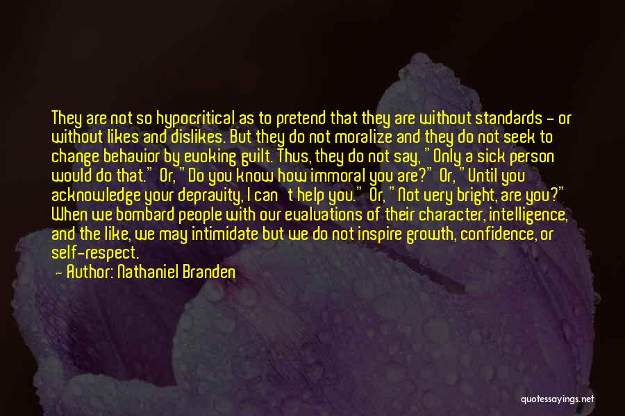 Standards And Respect Quotes By Nathaniel Branden