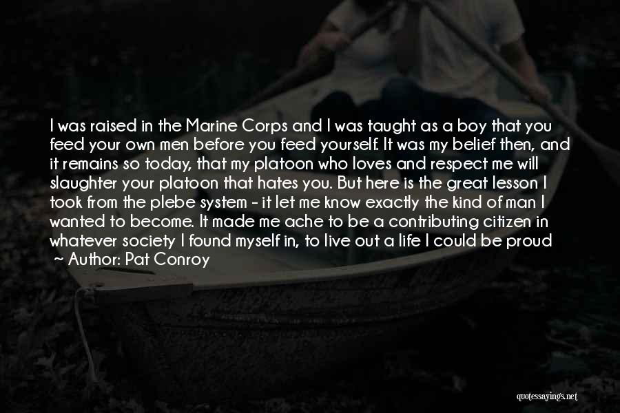 Standards And Respect Quotes By Pat Conroy