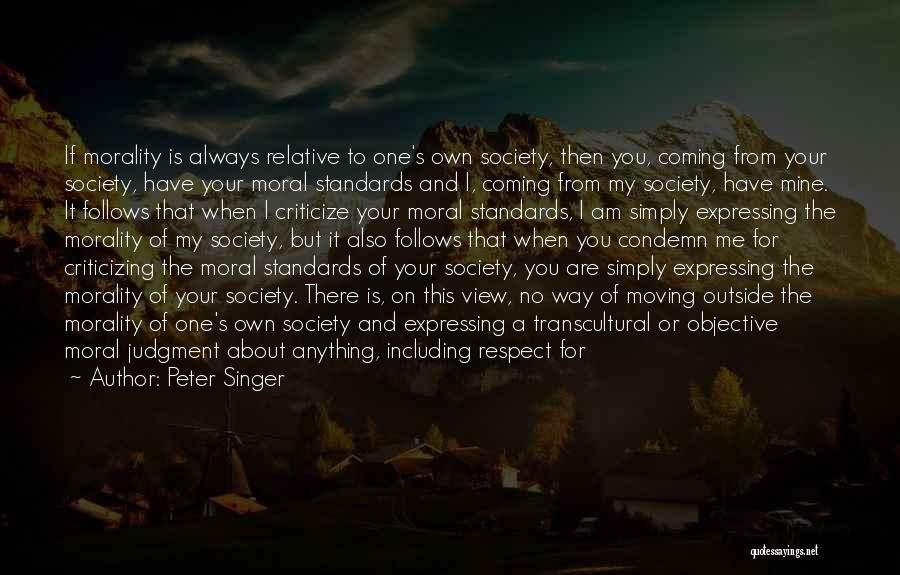 Standards And Respect Quotes By Peter Singer