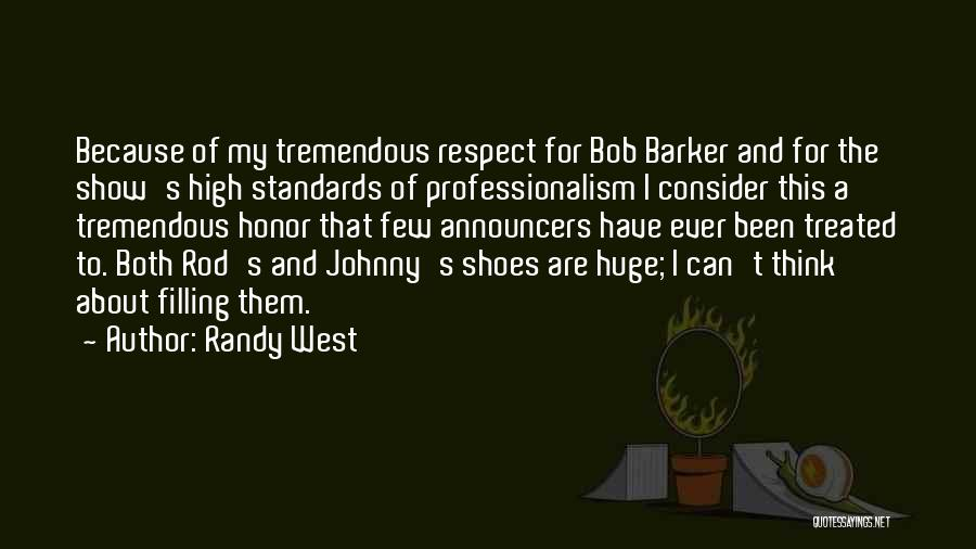 Standards And Respect Quotes By Randy West