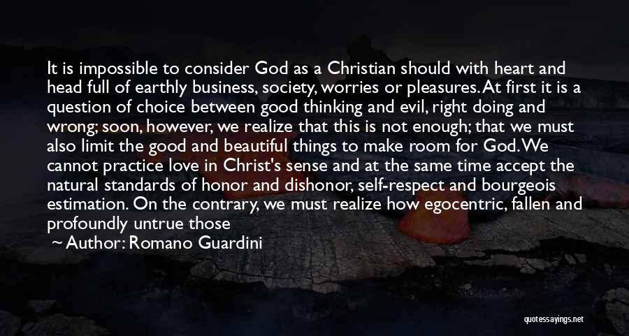 Standards And Respect Quotes By Romano Guardini