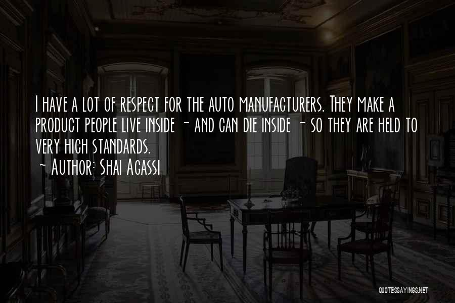 Standards And Respect Quotes By Shai Agassi