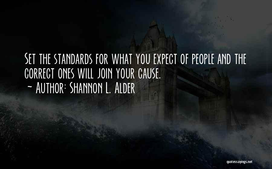 Standards And Respect Quotes By Shannon L. Alder
