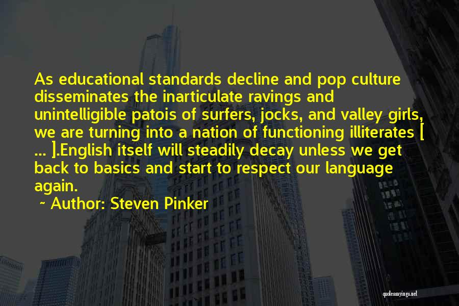Standards And Respect Quotes By Steven Pinker
