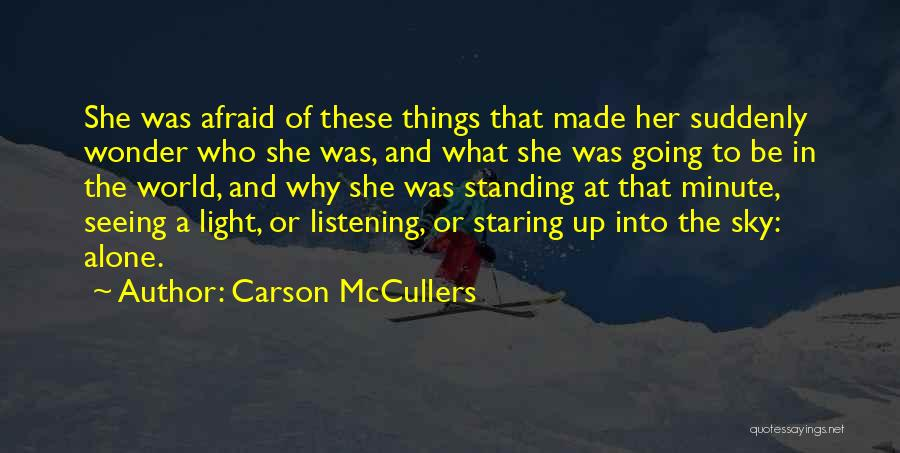 Standing Alone In The World Quotes By Carson McCullers
