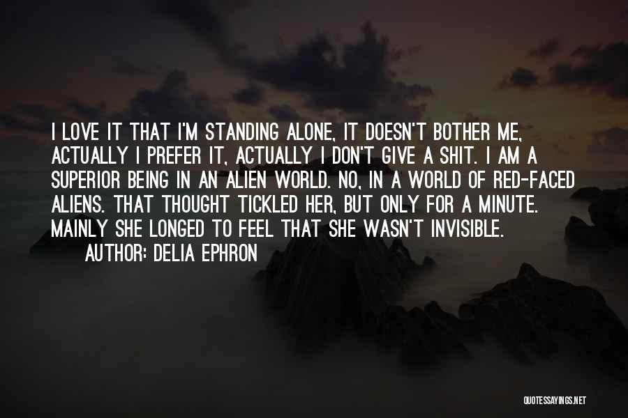 Standing Alone In The World Quotes By Delia Ephron