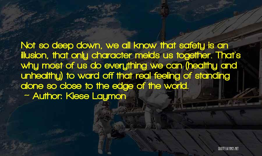 Standing Alone In The World Quotes By Kiese Laymon