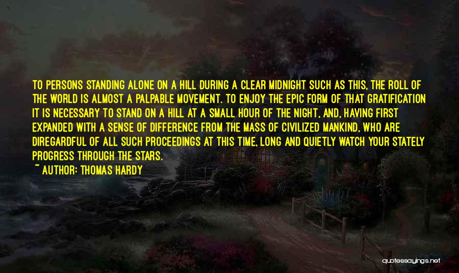 Standing Alone In The World Quotes By Thomas Hardy