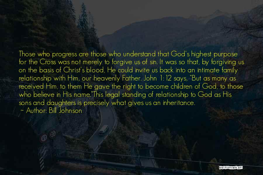 Standing By Your Family Quotes By Bill Johnson