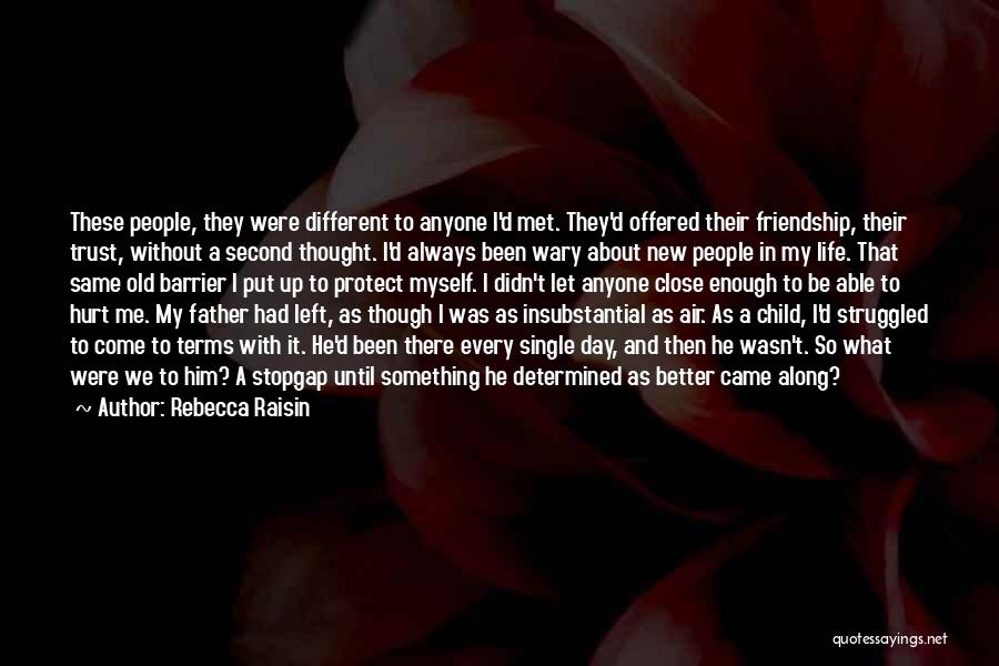 Standing By Your Family Quotes By Rebecca Raisin