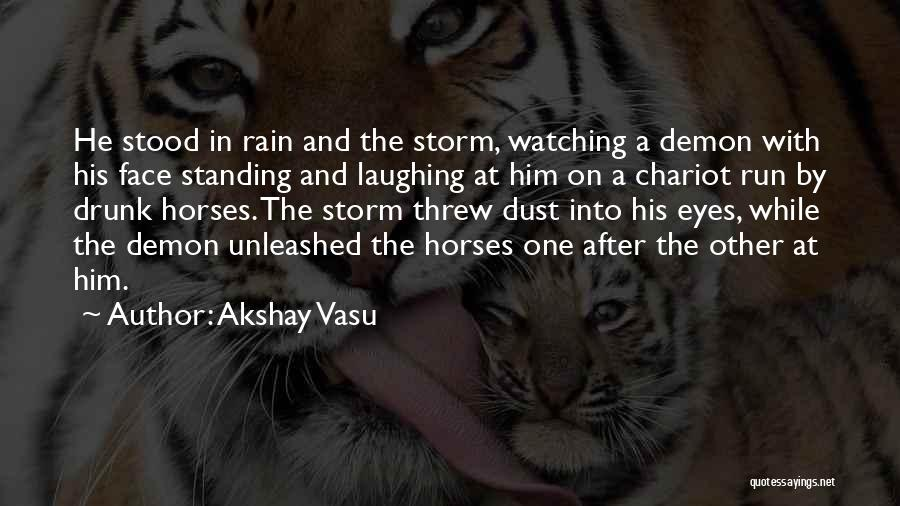 Standing In The Rain Quotes By Akshay Vasu