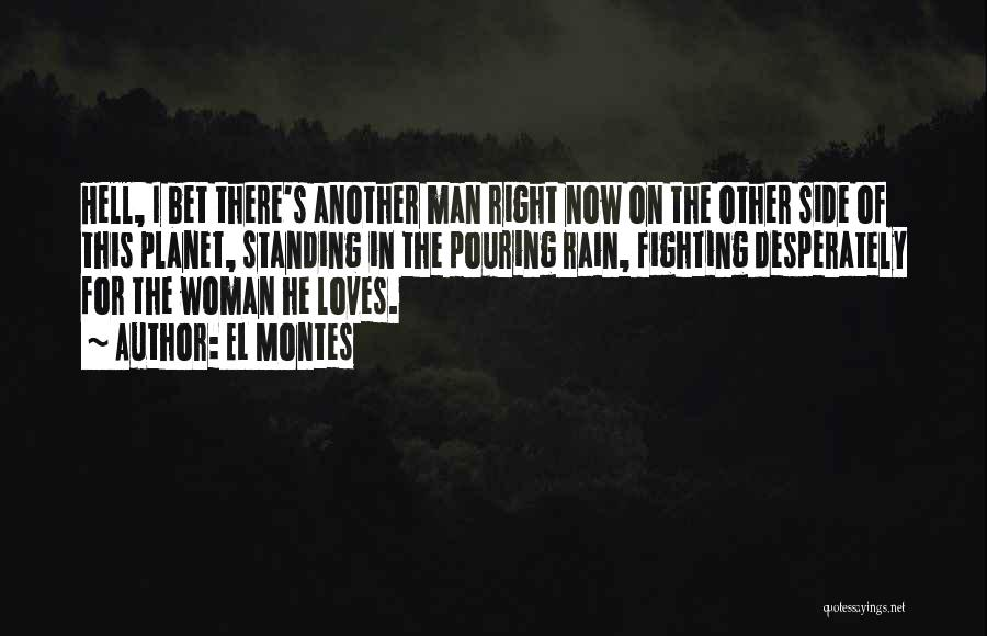 Standing In The Rain Quotes By EL Montes