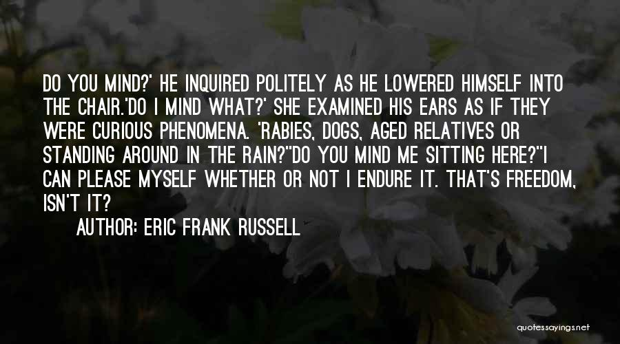 Standing In The Rain Quotes By Eric Frank Russell