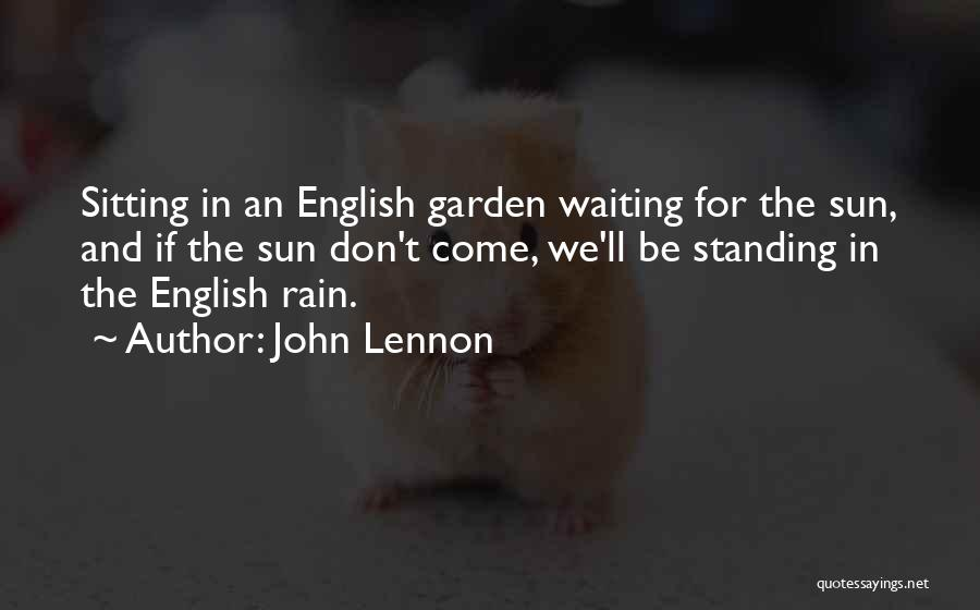 Standing In The Rain Quotes By John Lennon