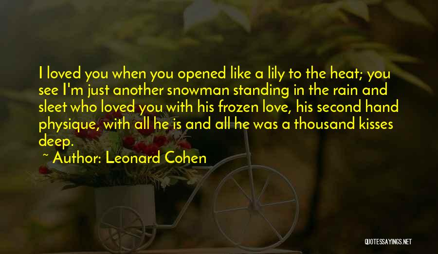 Standing In The Rain Quotes By Leonard Cohen