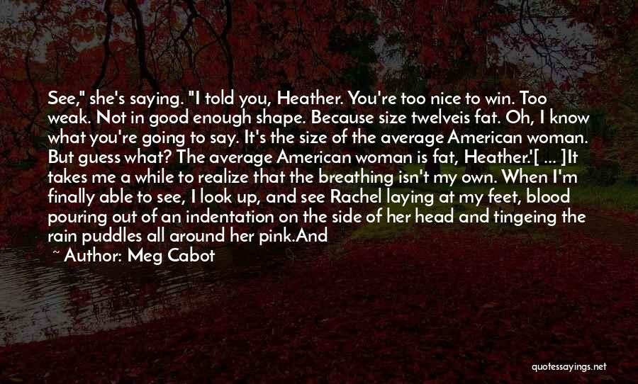 Standing In The Rain Quotes By Meg Cabot
