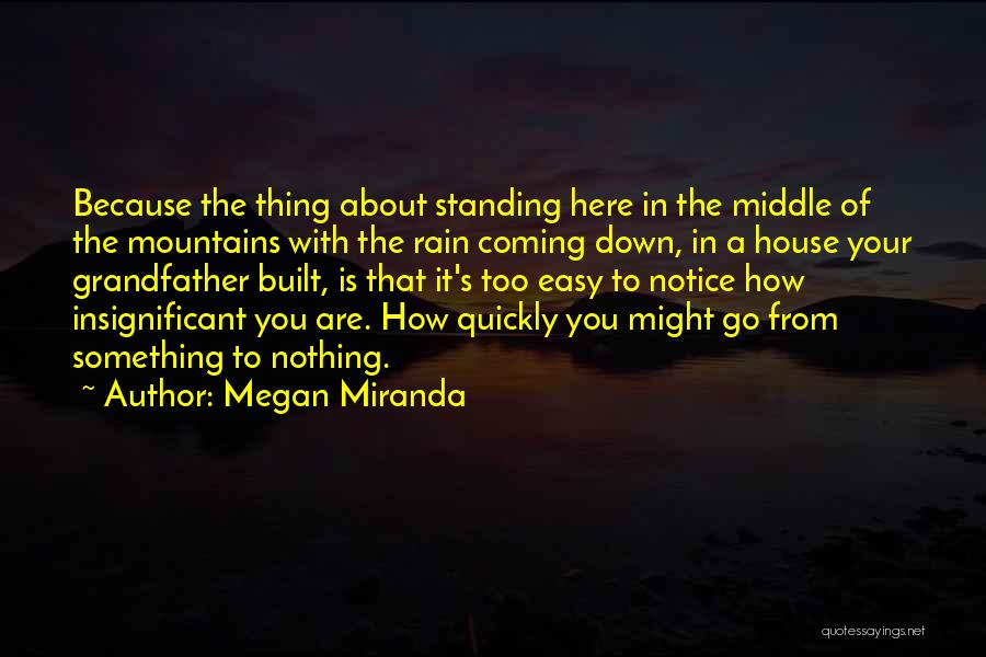 Standing In The Rain Quotes By Megan Miranda