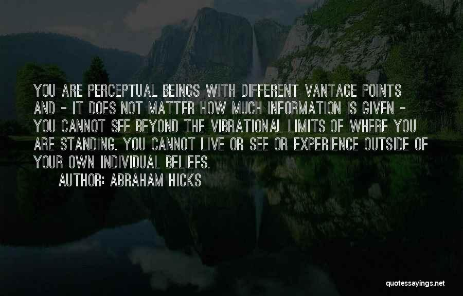Standing Up For Beliefs Quotes By Abraham Hicks