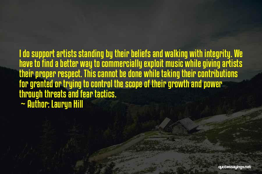 Standing Up For Beliefs Quotes By Lauryn Hill