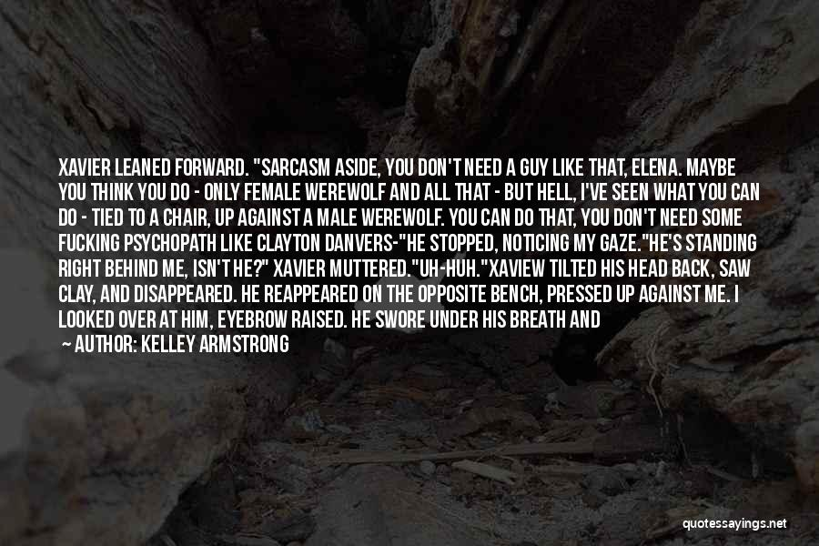 Standing Up For What You Believe Is Right Quotes By Kelley Armstrong