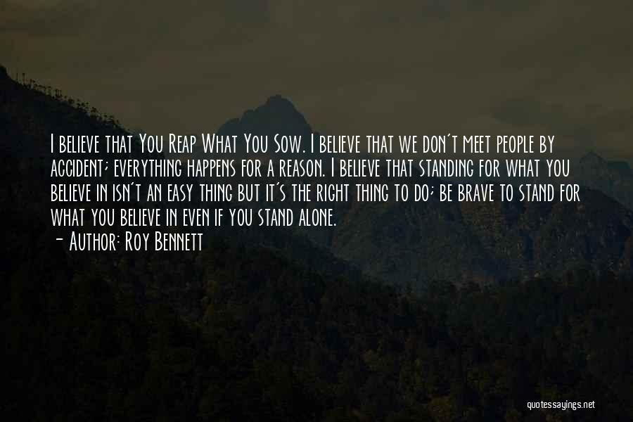 Standing Up For What You Believe Is Right Quotes By Roy Bennett