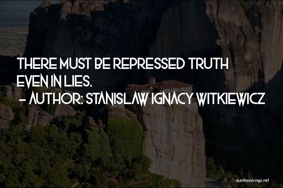 Stanislaw Ignacy Witkiewicz Quotes 1405042