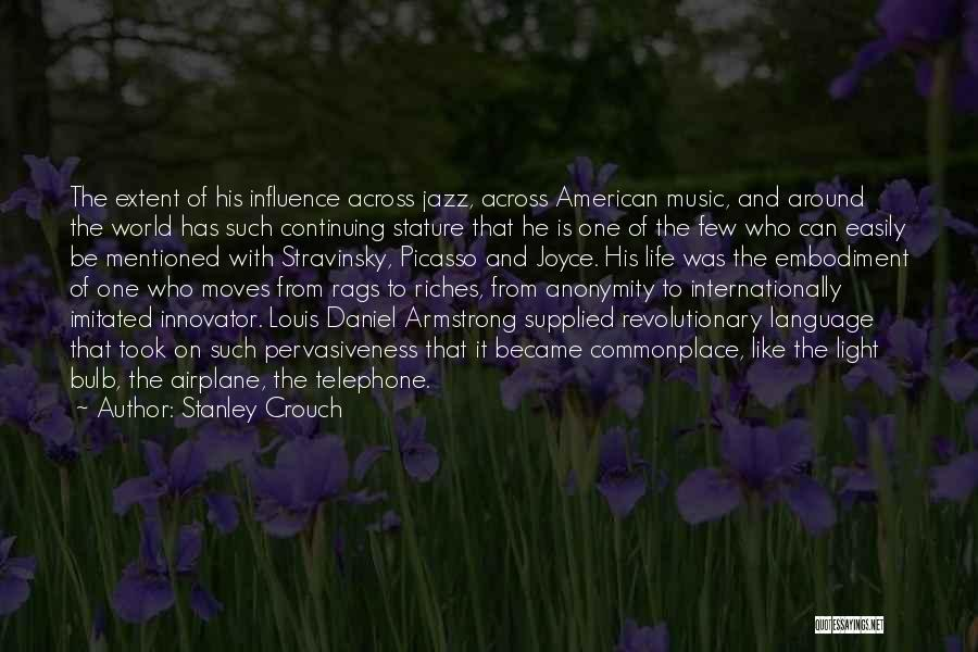 Stanley Crouch Quotes 1147432